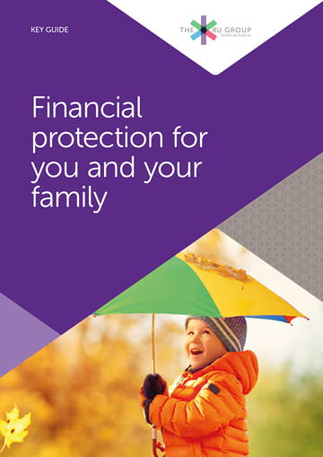 Key Guides Financial Protection for You and Your Family (Feb 2021) | The RU Group